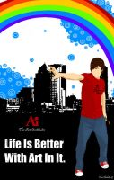 Life Is Better With Art In It by DriveAway