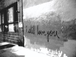 i still love you by southernrain