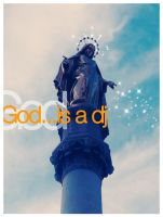 God is a DJ by alessandrodelp