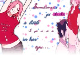 spice up my life - SasuSaku by Lissyh55
