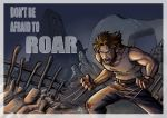 Wolverine - Don't Be Afraid To Roar by Renny08