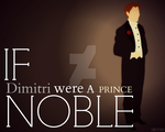 If Dimitri were a NOBLE by MIKEYCPARISII