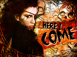 Watch Out, Here I Come by HarleKlown