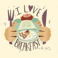 I LOVE BREAKFAST by JustinSels