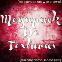+MegapackTextures {18OWatchers} by AsLongAsYouLoveMe2