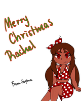Merry Christmas Rachel by Lollipop-Gothica