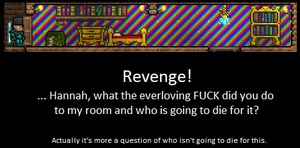 I WILL NOT BE DENIED MY VENGANCE! Terraria Players by LittlewriterLink