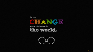 Be The Change by caniodica