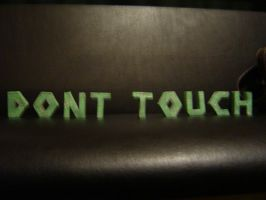 Don't Touch by Ub3rm4ster