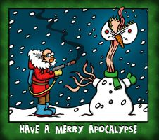 Have a Merry Apocalypse by muzski
