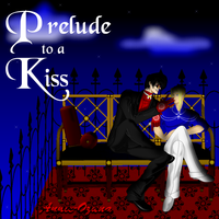 Prelude to a Kiss by Annie-O
