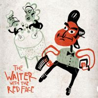 The waiter with the red face by hannnerk
