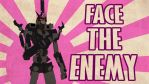 Face The Enemy by Ultimatetransfan