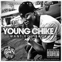 Yung Chike - Want You Back by GrahamPhisherDotCom