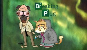 Breaking  PUG by Makinita
