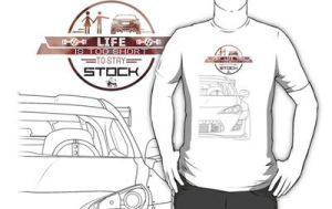 Scion FRS - life's too short to stay stock T-shirt by Subspeed79