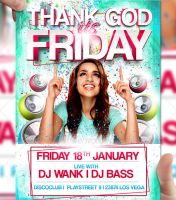 Thank God its Friday Flyer Template by LordFiren