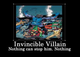 Invincible Villain by Chaser1992