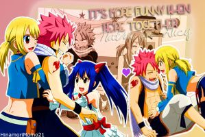 It's more funny when we're together |NaLu| by HinamoriMomo21