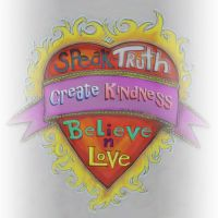 Truth Kindness and Love by CReevesABudd