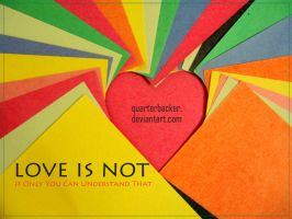 Love is not by quarterbacker