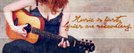Music is first, lyrics are secondary. by xXLilly