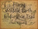 Middle Earth Trail - Easy Beginning by Okami-Haru