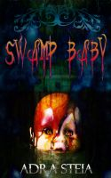 Swamp Baby Final by StellaPrice