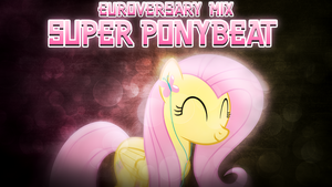 Super Ponybeats ~ Euroversary Mix by 2bitmarksman