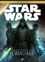 STAR WARS Crucible official cover by SeedSeven