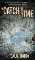 A Catch In Time by JTampa