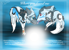 Where you found me by Rainwolflover