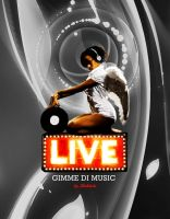 Gimme di Music Live by koblein
