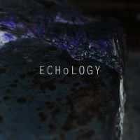 ECHoLOGY by Lycanstrife