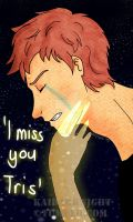 I Miss You Tris by KaiDarknight