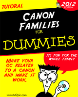 Canon Families For Dummies by peacefulinvasion