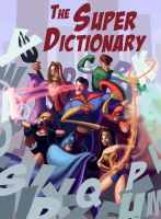 The Super Dictionary by Neanderthal-Jam