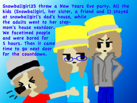 Summary Of New Years Eve Pt. 1 by Pigsa212