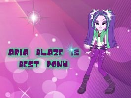aria blaze is best pony!!! by original-aria-blaze
