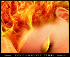 Dreams of Fire by ArPharazon
