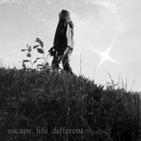 escape. life. different by DarkDeadRose