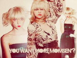 You want more Momsen? by toottii