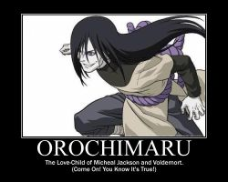 Orochimaru Motivational Pic 3 by LadyBladeWarAgnel