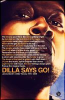 Dilla Says Go by rjartwork