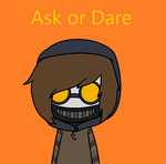 Ask Or Dare Toby! by StarTheFluffyKitty