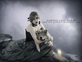 famous last words by Lais-Pinheiro