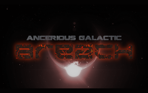 Ancerious Galactic BREACH. by TenebraesRising