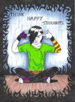 Think Happy Thoughts by celebrindal15