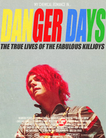 Danger Days (Movie Poster) by fueledbychemicals