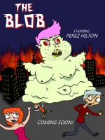 Perez Hilton is... THE BLOB! by Sean-M-Yeager
